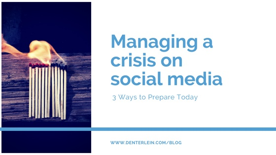 Managing a Crisis on Social Media - 3 Ways to Prepare Today